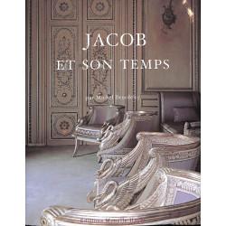 Jacob et son temps, Michel Beurdeley, Editions Monelle Hayot