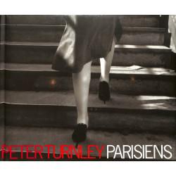 Peter Turnley - Parisiens