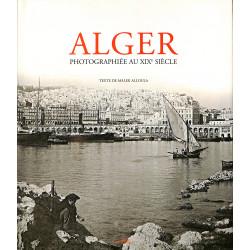 Alger photographiée au XIXème siècle, Malek Alloula, 9782862343297