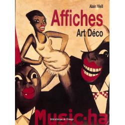 Affiches Art Déco, Alain Weill, Bibliothèque de l'image, 9782909808574