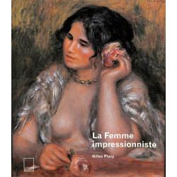 La Femme impressionniste, Gilles Plazy, 9782876603769