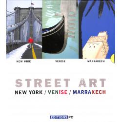 Street Art - New-York / Venise / Marrakech