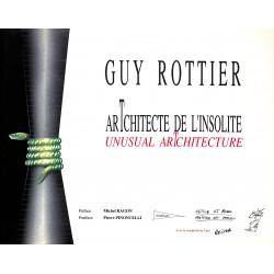 Guy Rottier : arTchitecte de l'insolite