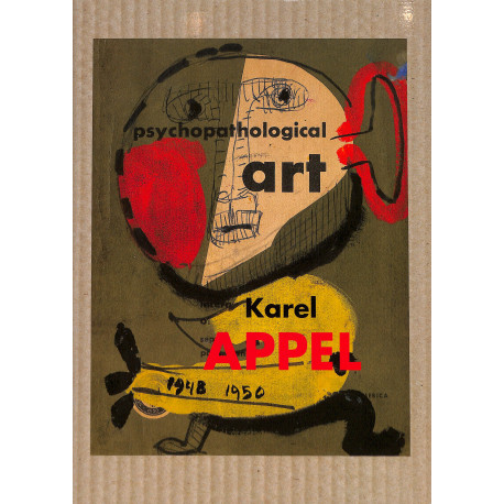 Art Psychopathologique Karel Appel