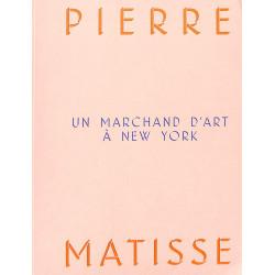 Pierre Matisse, Un marchand d'art à New-York