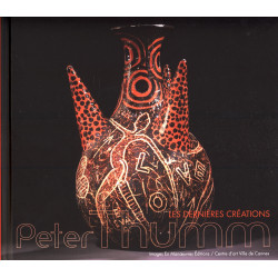 Peter Thumm, les dernières créations