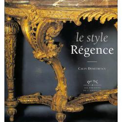 Le Style Régence - 9782859173777
