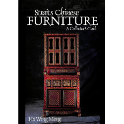 Straits Chinese Furniture, A Collector's Guide