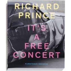 Richard Prince - It's a free concert