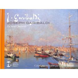 Joseph Garibaldi. Le Midi paisible