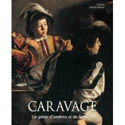 Caravage - Un génie d'ombres et de lumière