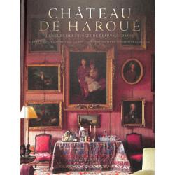 Château de Haroué - Demeure des Princes de Beauvau-Craon