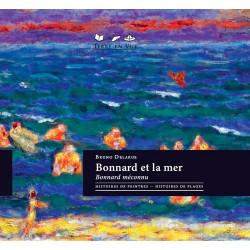 Bonnard et la mer, Bonnard méconnu
