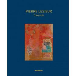 Pierre Lesieur, Traversées