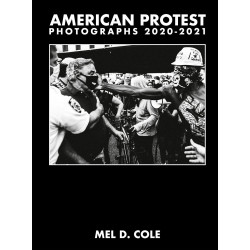 American Protest Photographs 2020-2021