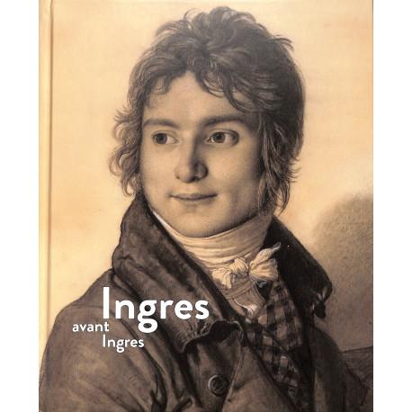 Ingres avant Ingres