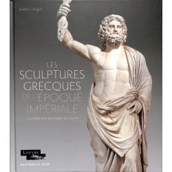Les sculptures grecques de l'époque impériale - La collection du musée du Louvre