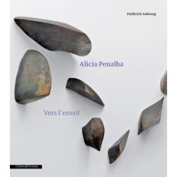 Alicia Penalba : Vers l'envol