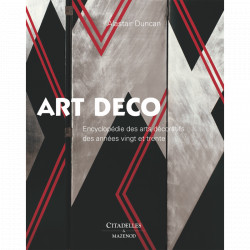 L'Art déco - Encyclopédie des arts décoratifs des années vingt et trente