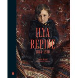 Ilya Répine 1844-1930 - Peindre l'âme russe - Catalogue d'exposition