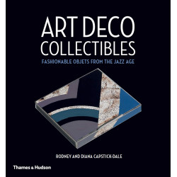 Art Deco Collectibles, Fashionable Objets from the Jazz Age, Thames & Hudson,  9780500518311