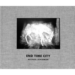 End Time City - Michael Ackerman