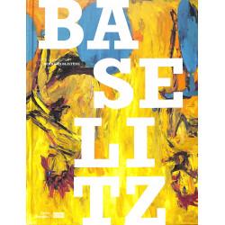 Bazelitz, Catalogue de l'exposition, Centre Pompidou