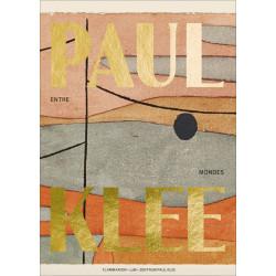 Paul Klee, Entre-Mondes, Catalogue d'exposition, LaM, 9782080236654