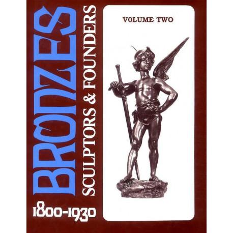 Bronzes sculptors & founders 1800/1930 vol 2 (2° édi)