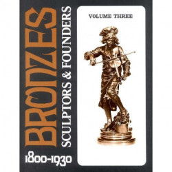 Bronzes sculptors & founders  1800/1930 vol 3 (2° édi)