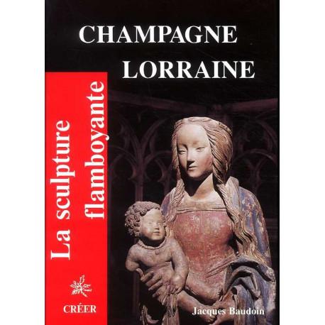 La Sculpture Flamboyante En Champagne, Lorraine