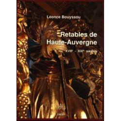 Retables de Haute-Auvergne XVII°-XIX° siècles