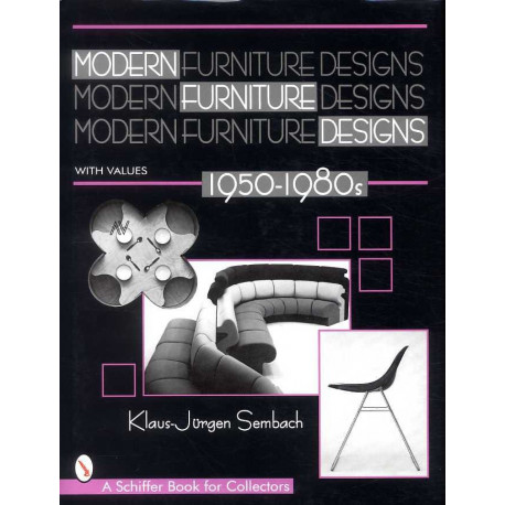 Modern furniture designs 1950 - 1980 ( Design du mobilier moderne )
