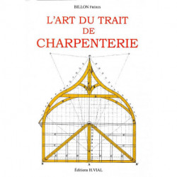 L'art du trait de charpente