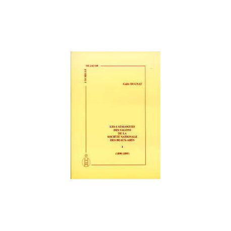 Les catalogues des salons de la sociéte nationale des Beaux-Arts vol I