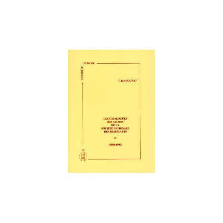 Les catalogues des salons de la sociéte nationale des Beaux-Arts vol II