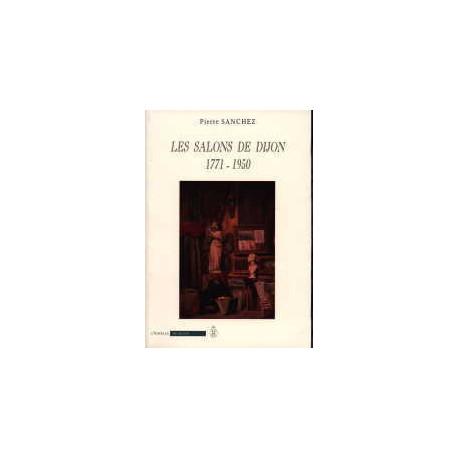 Les salons de Dijon 1771 - 1950