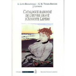 Catalogue raisonné de l'oeuvre gravé d'Auguste Lepere