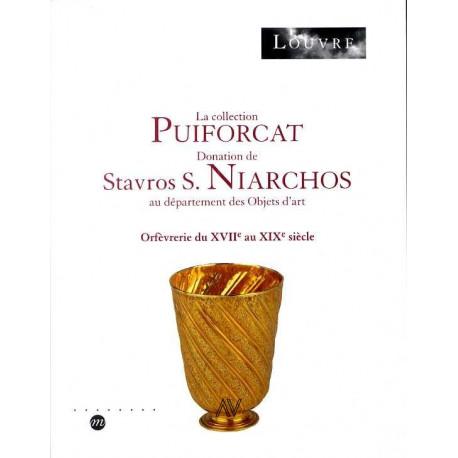 La collection Puiforcat donation S.S. Niarchos XVII° au XIX° siècle