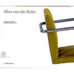 Mies van der Rohe furniture & architecture