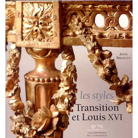 Les Styles Transition et Louis XVI