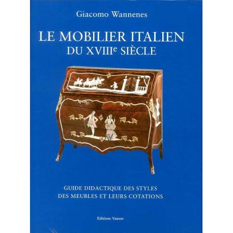 Le mobilier italien du 18° siécle, guide didactique des styles des meubles.
