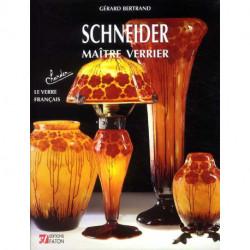 Schneider - Maitre Verrier