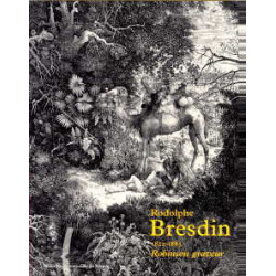 Rodolphe Bresdin 1822-1885 robinson graveur