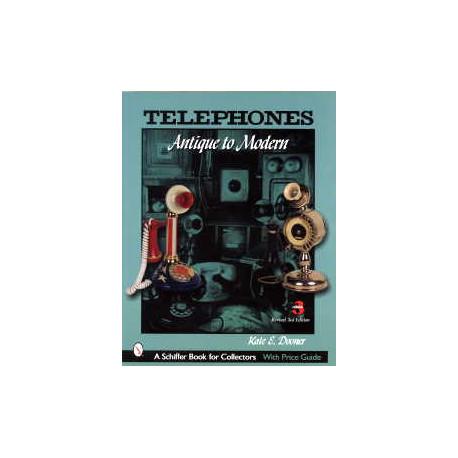 Telephones antique & modern 3 th édition