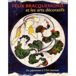 Félix Bracquemont et les arts décoratifs