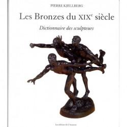 Les bronzes du XIX° siècle dictionnaire des sculpteurs (3°éd)