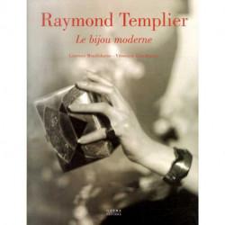 Raymond Templier le bijou moderne