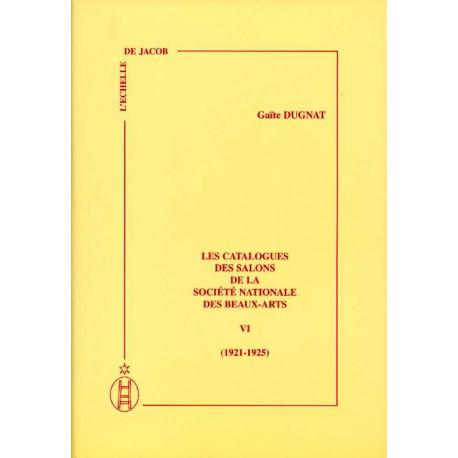 Les catalogues des salons de la sociéte nationale des Beaux-Arts vol VI