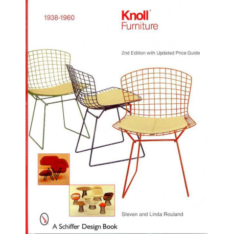 Knoll furniture 1938-1960 ( 2° édi ) ( Mobilier Knoll )